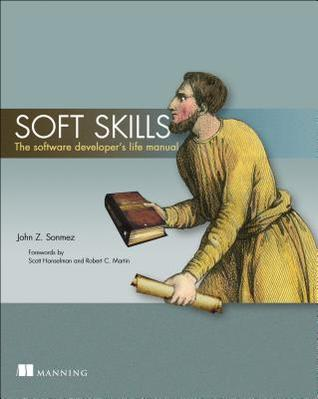 soft-skills-the-software-developer's-life-manual